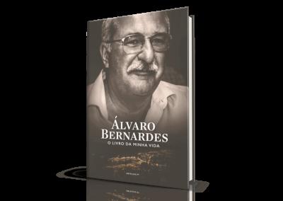 Álvaro Bernardes, O Livro da Minha Vida