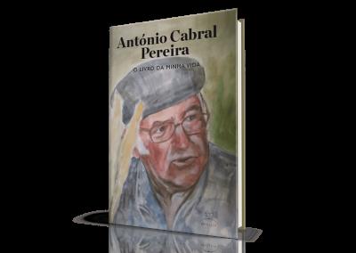 António Cabral Pereira, O Livro da Minha Vida