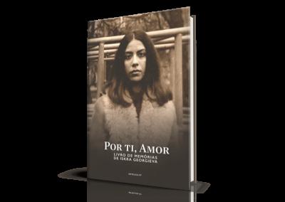 Por Ti, Amor, Livro de Memórias de Iskra Georgieva