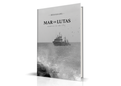 Mar de Lutas, Memórias de Uma Vida