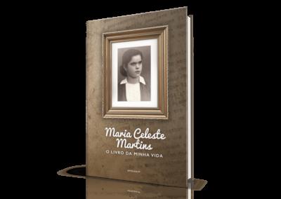 Maria Celeste Martins, O Livro da Minha Vida