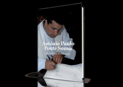 António Paulo Ponte Sousa, O Livro da Minha Vida