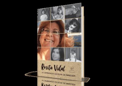 Rosita Vidal, A Caminhada da Filha de Ninguém