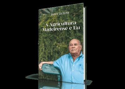 A Agricultura Madeirense e Eu